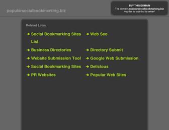 Thumbshot of Popularsocialbookmarking.biz