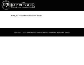 Thumbshot of Thebadblogger.com